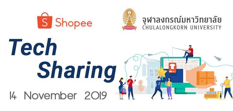 Shopee x Chulalongkorn : Tech Sharing