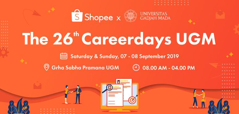 Shopee X UGM 26th Career Days 2019