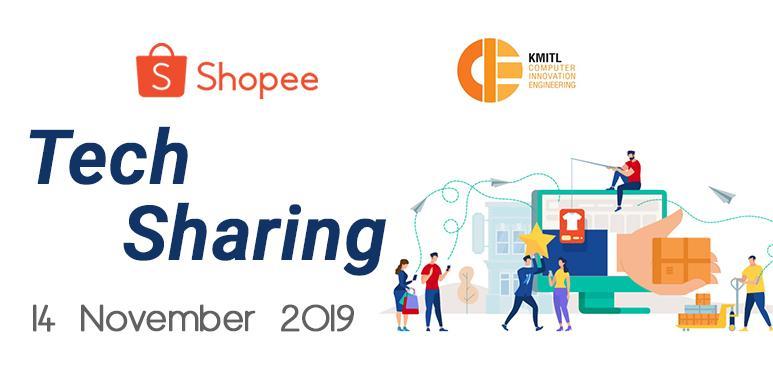 Shopee x KMITL : Tech Sharing