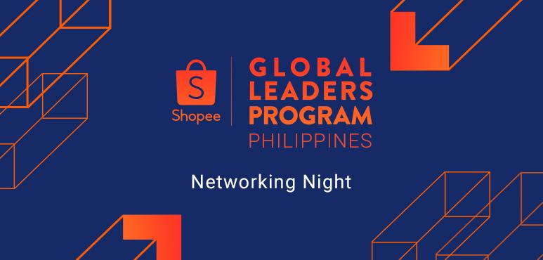 Shopee Philippines Global Leaders Program: Networking Night
